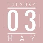Tues May 3