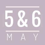 5 & 6 May